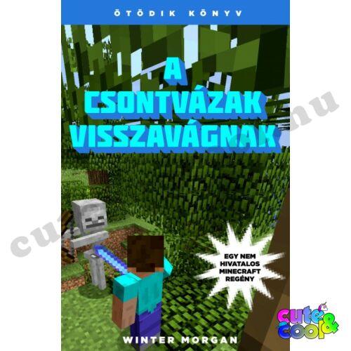 Minecraft A csontvázak visszavágnak - Könyv